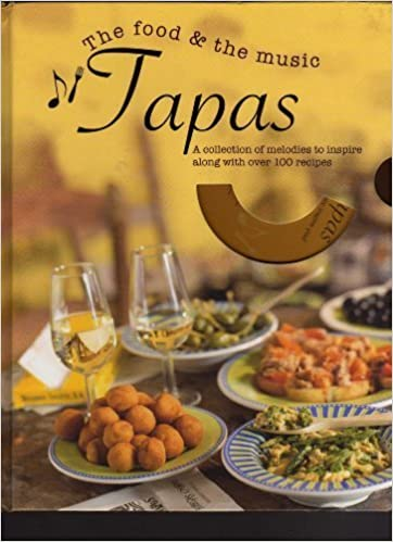 The Food & the Music - Tapas [Book + CD]: Parragon: 9781407548388