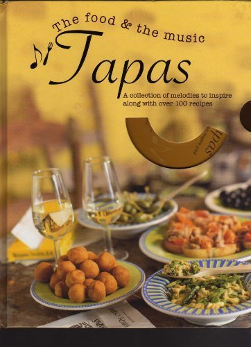 Read Online The Food & the Music - Tapas [Book + CD] PDF