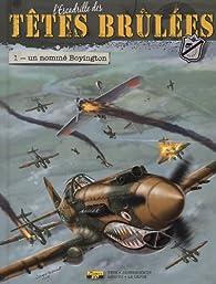 L'escadrille des têtes brulées, tome 1 : Un nommé Boyington par Pierre Veys