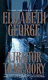A Traitor to Memory, Elizabeth George, 0553582364