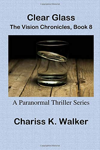 Clear Glass (The Vision Chronicles Large Print) (Volume 8) ebook