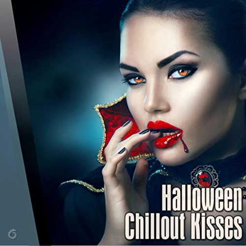 Halloween Chillout Kisses