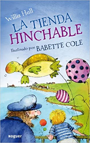La tienda hinchable / The Inflatable Shop (Spanish Edition ...