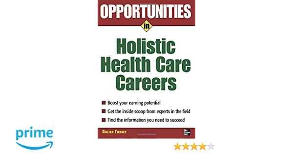 Opportunities in Holistic Health Care Careers (Opportunities