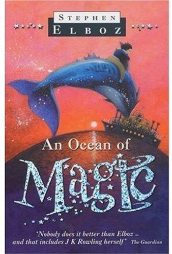 An Ocean of Magic - Stephen Elboz