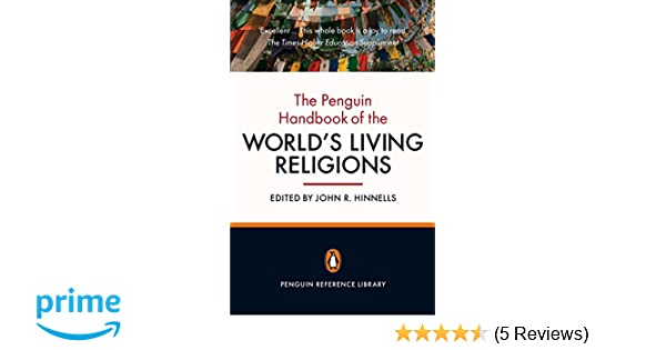 The penguin handbook of the worlds living religions penguin the penguin handbook of the worlds living religions penguin reference library john r hinnells 9780141035468 amazon books fandeluxe Images