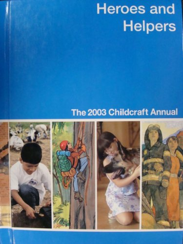 Download Heroes and Helpers: A Supplement to Childcraft : The How and Why Library ebook