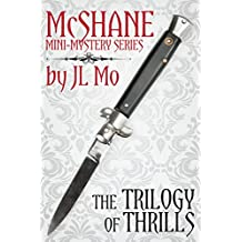 The Trilogy of Thrills (McShane Mini-Mystery Series)