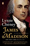 James Madison: A Life Reconsidered (English Edition)