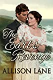 Front cover for the book The Earl's Revenge by Allison Lane