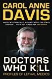 Doctors Who Kill, Carol Anne Davis, 0749008849