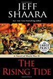 The Rising Tide, Jeff Shaara, 0739326694