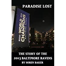 Paradise Lost: The Story of the 2013 Baltimore Ravens