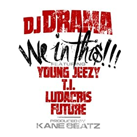 Amazon.com: We In This (feat. Young Jeezy, T.I., Ludacris