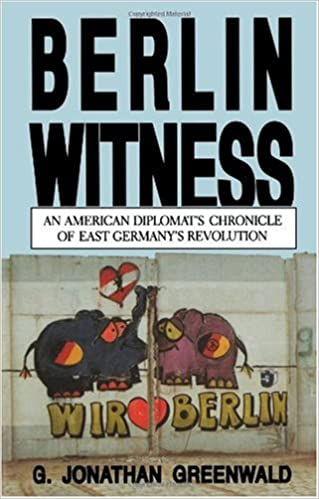 Download Berlin Witness: An American Diplomat's Chronicle of East German's Revolution PDF