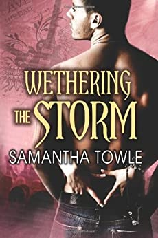 Wethering the Storm by [Towle, Samantha]