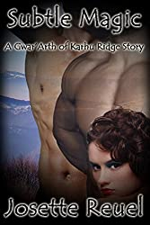Subtle Magic (Gwar'Arth of Karhu Ridge Book 1)