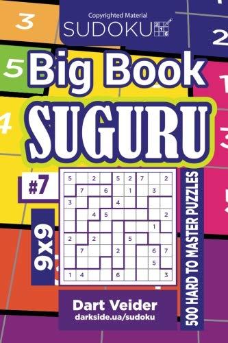 Sudoku Big Book Suguru - 500 Hard to Master Puzzles 9x9 (Volume 7)