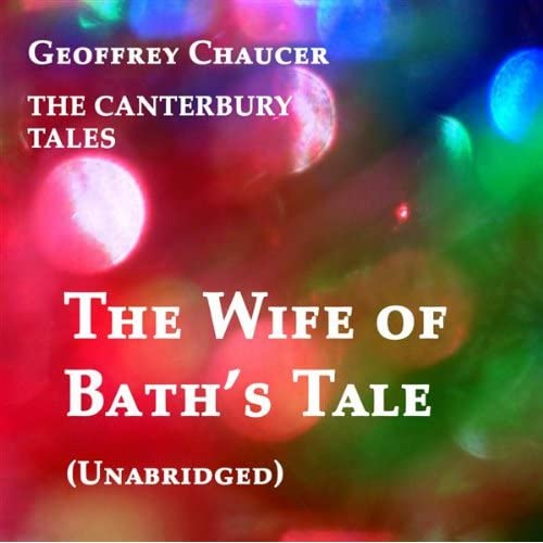 the wife of baths tale For use with the aqa english lit a2 spec - literature of love through the ages - educational purposes only.
