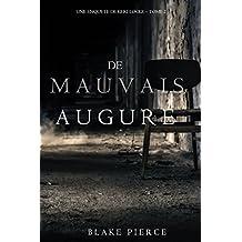 De mauvais augure (Une Enquete de Keri Locke — tome 2) (French Edition)
