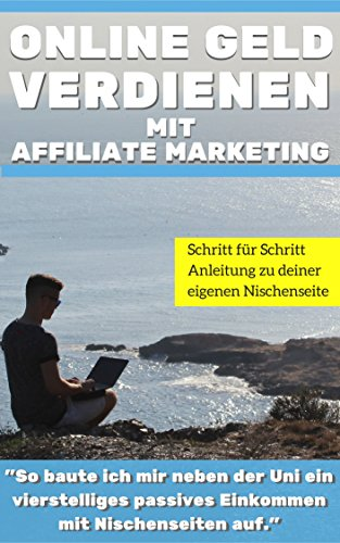 Affiliate Marketing:Online Geld verdienen mit Affiliate Marketing: