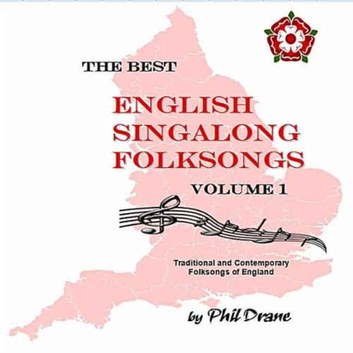 The Best English Singalong Folksongs Volume 1