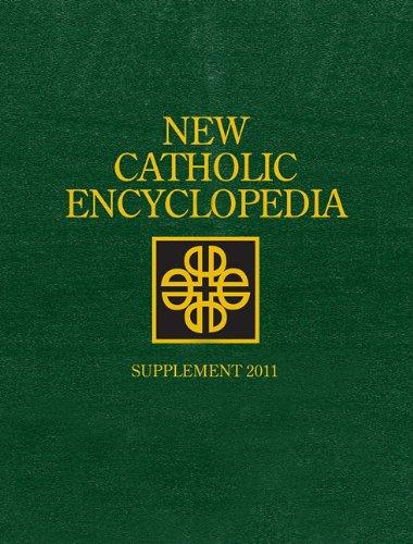 2011 Supplement - New Catholic Encyclopedia: Supplement 2011, 2 Volume set