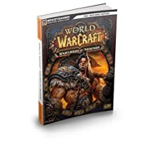 World Of Warcraft Warlords Of Draenor Signature Series Guide