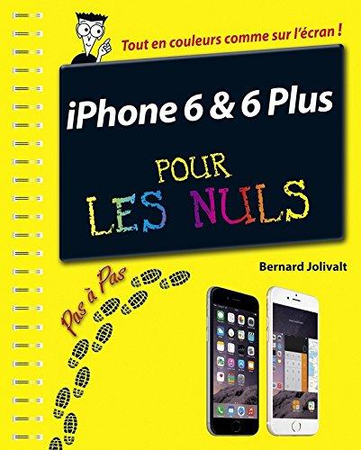 Iphone 6 et 6 plus pas a pas pour les nuls