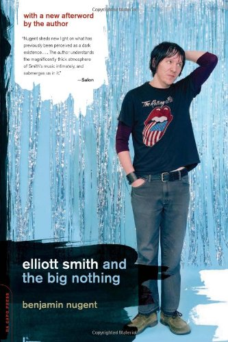 Read Online Elliott Smith And The Big Nothing ebook