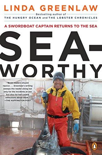 Seaworthy: A Swordboat Captain Returns to the Sea ()
