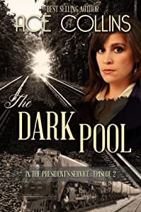The Dark Pool by Ace Collins ebook deal