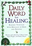 The Daily Word for Healing, Colleen Zuck and Janie Wright, 0425181715