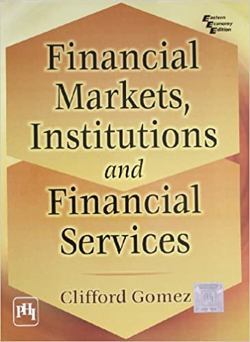 Buy financial markets institutions and financial services book buy financial markets institutions and financial services book online at low prices in india financial markets institutions and financial services fandeluxe Choice Image