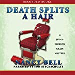 Death Splits a Hair | Nancy Bell
