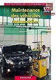 Maintenance des véhicules automobiles 1re Bac Pro