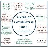 A Year of Mathematics 2016 Calendar