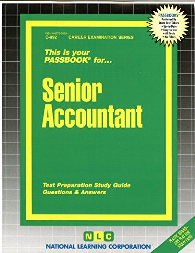 Senior Accountant(Passbooks) (Career Examination Ser. ; C-992)