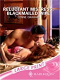 Reluctant Mistress, Blackmailed Wife (Romance Large)