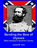 Bending the Bow of Ulysses, James M. Volo, 1490582800