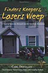 Finders Keepers, Losers Weep: A Novel of Innocence Betrayed and the Search for Restitution Paperback