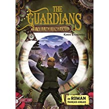 The Guardians (French Edition)