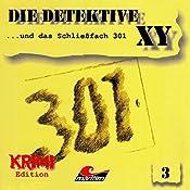 Die Detektive XY ...und das Schließfach 301 (Die Detektive XY 3) | Hans-Joachim Herwald