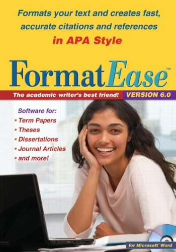 FormatEase, Version 6.0: Paper and Reference Formatting Software for APA Style (2)