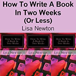 How to Write a Book in Two Weeks (or Less)