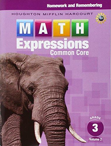 Math Expressions: Homework & Remembering, Volume 2 Grade 3