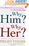 Why Him? Why Her?: Finding Real Love...