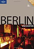Berlin Encounter, Andrea Schulte-Peevers and Lonely Planet Staff, 1741049458