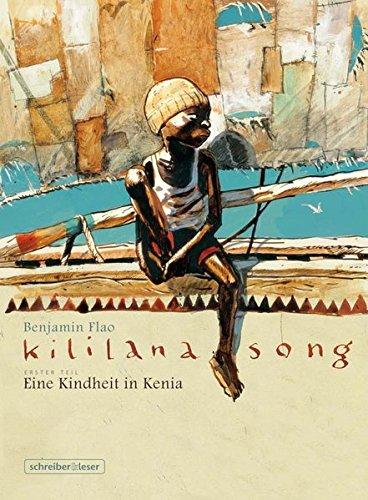 Kililana Song: Eine Kindheit in Kenia