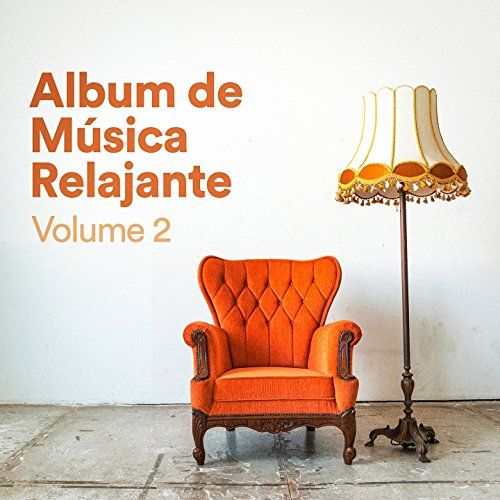 Álbum de Música Relajante, Vol. 2 (Música Chill Out de ...